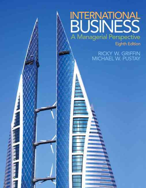 International Business By Griffin, Ricky W./ Pustay, Mike W.